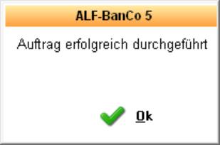 05c Alf Banco Auftrag erfolgreich